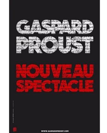 Gaspard Proust Nouveau spectacle